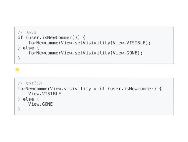 // Kotlin Intent( context, when (age) { in 0..6 -> WithRubyActivity::class.java in 7..12 -> EasyKanjiActivity::class.java ...