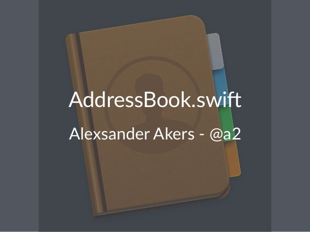 AddressBook.swi,  Alexsander*Akers*,*@a2