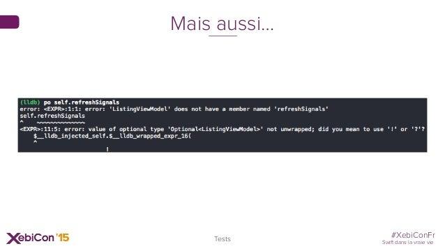 #XebiConFr Swift dans la vraie vie 82 Tests Mais aussi…