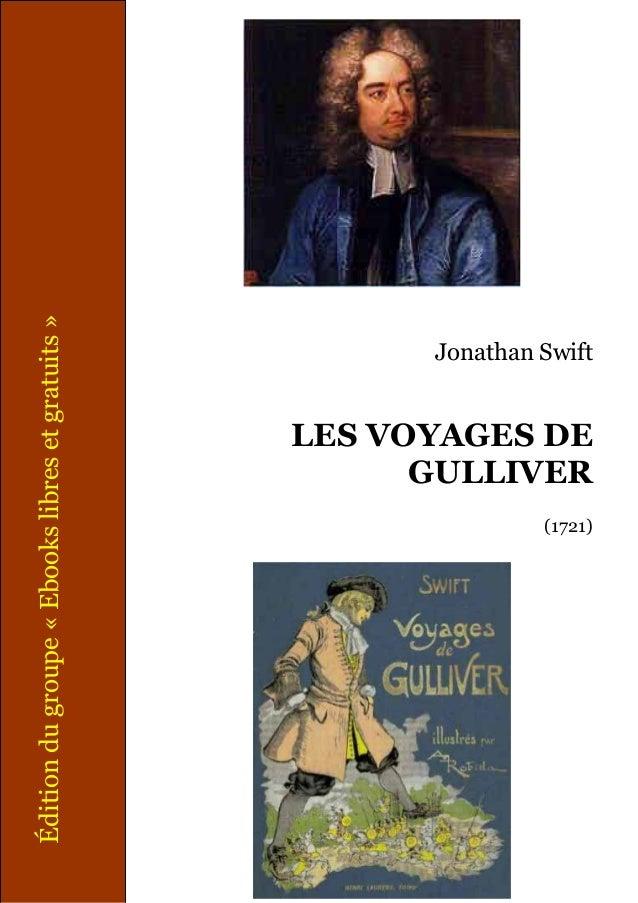 Édition du groupe « Ebooks libres et gratuits »  Jonathan Swift  LES VOYAGES DE GULLIVER (1721)