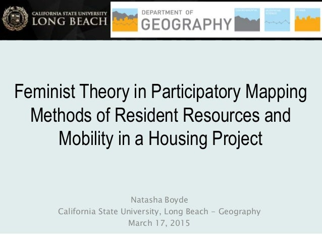Feminist Theory in Participatory Mapping Methods of Resident Resources and Mobility in a Housing Project Natasha Boyde Cal...