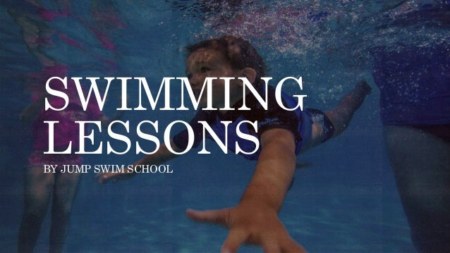 SWIMMING LESSONSBY JUMP SWIM SCHOOL