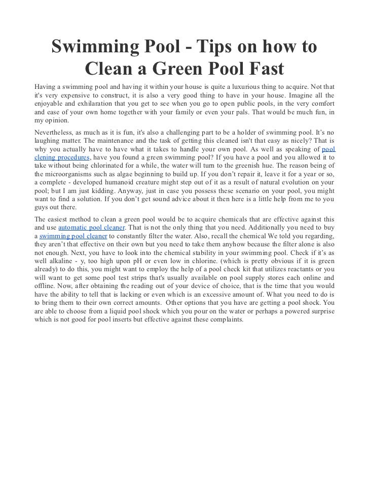 Swimming Pool - Tips on how to         Clean a Green Pool FastHaving a swimming pool and having it within your house is qu...