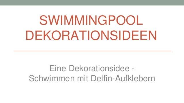 Dekorationsidee für den Pool - Schwimmen mit Delfin Aufkleber