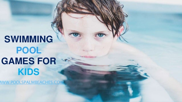 Top Swimming Pool Games For Kids