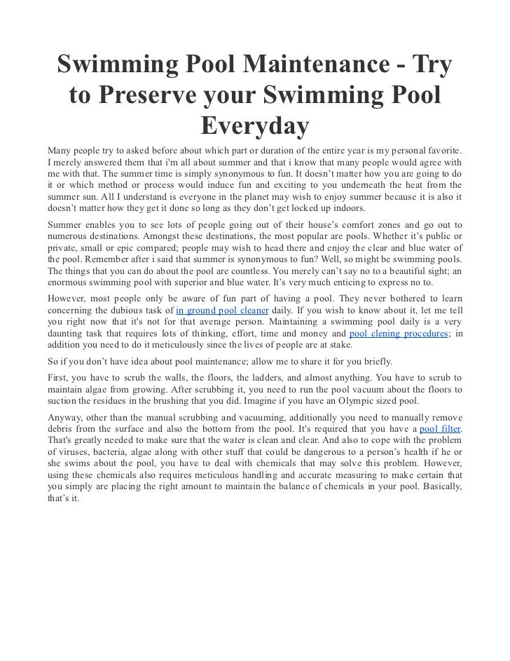 Swimming Pool Maintenance - Try   to Preserve your Swimming Pool               EverydayMany people try to asked before abo...