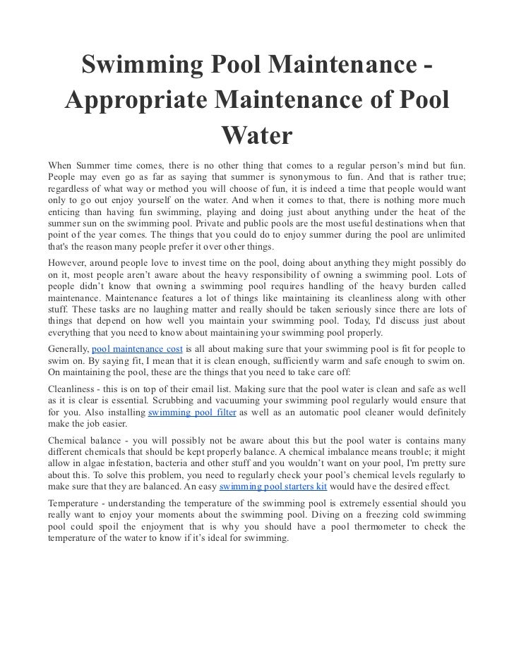 Swimming Pool Maintenance -    Appropriate Maintenance of Pool                WaterWhen Summer time comes, there is no oth...