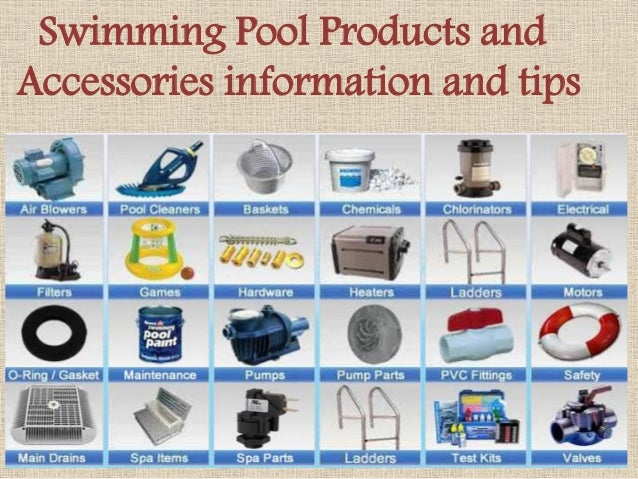 Swimming pool products and accessories information and tips