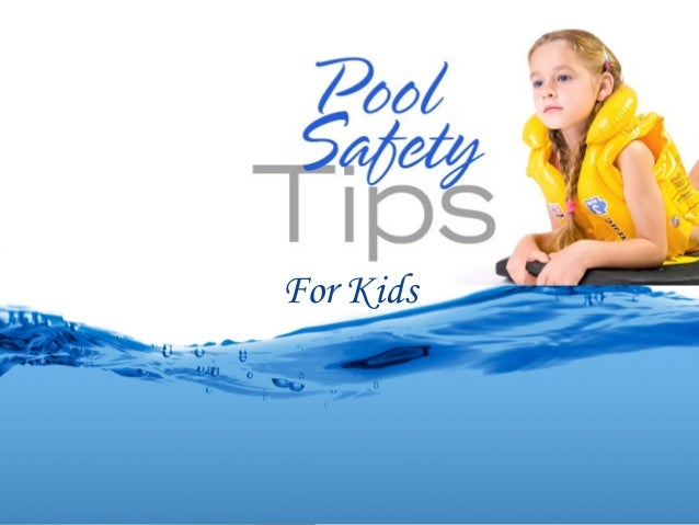 Swimming Pool Safety Tips For Your Child