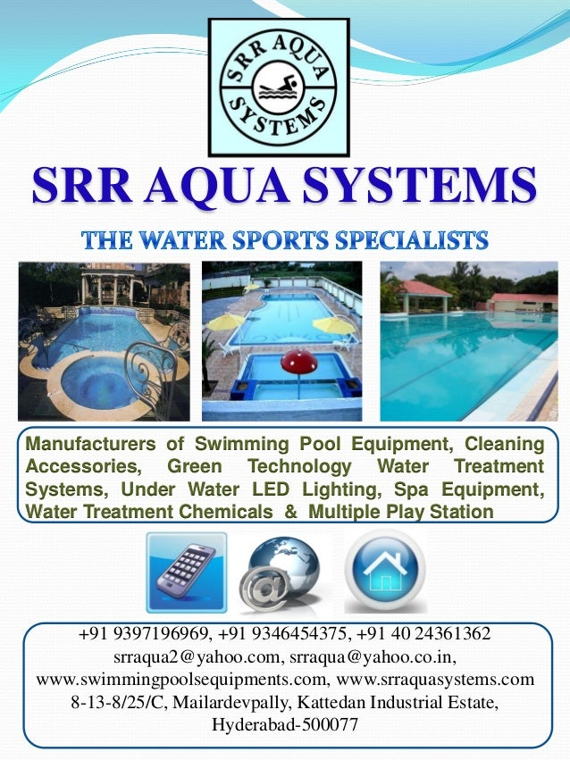 SRR AQUA SYSTEMS  Manufacturers of Swimming Pool Equipment, Cleaning Accessories, Green Technology Water Treatment Systems...