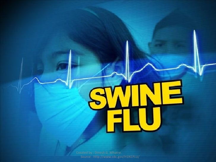 Created by : Dinesh G. Mhatre.  Source : http://www.cdc.gov/H1N1FLU/