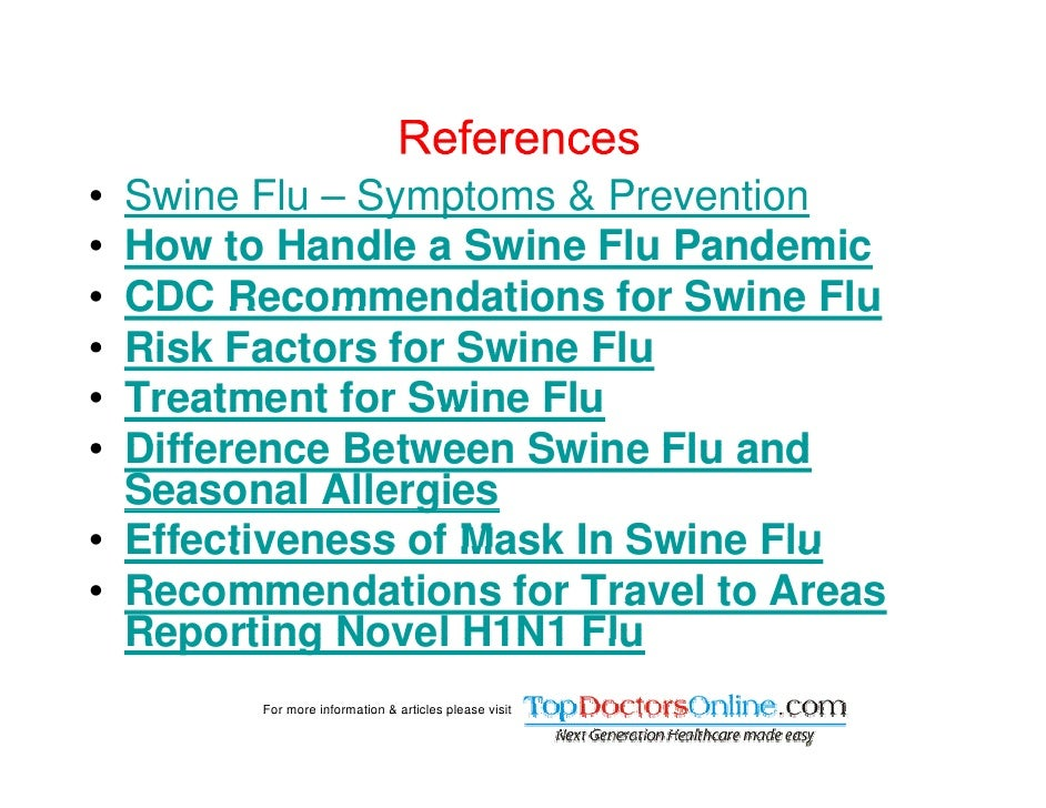 swine flu h n info symptoms prevention treatment version   26 • swine fl s i flu
