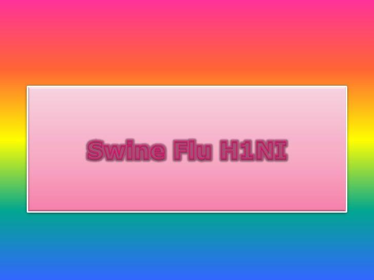 SwineFlu H1NI<br />