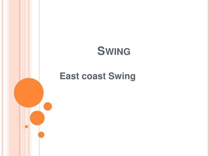 SWINGEast coast Swing