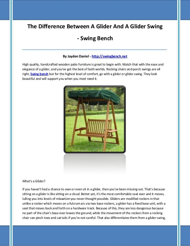 The Difference Between A Glider And A Glider Swing - Swing Bench _________________________________________________________...
