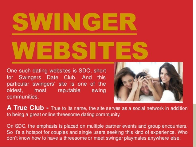 online swingers dating site With free site membership, messaging, chat rooms and forums, as well as a list of dogging locations and a complete guide to the best swingers clubs, you'll find everything you'll ever need to get swinging in canada right here.