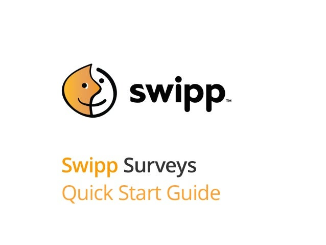 Swipp Surveys Quick Start Guide
