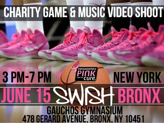 "Susan G Komen Benefit Event ""Swish"" Basketball Game + Music Video Shoot Sponsorship Pitch Deck"