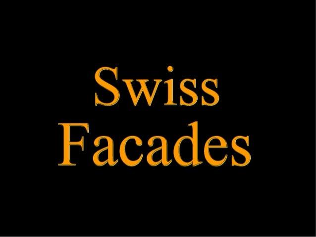 Swiss Facadles