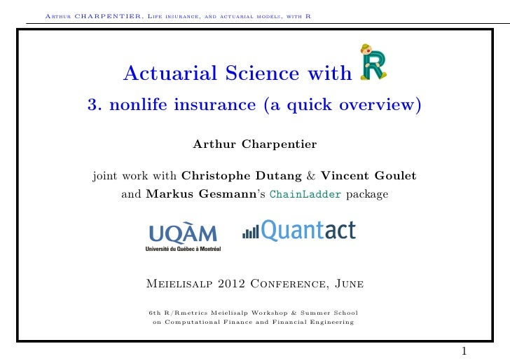 Arthur CHARPENTIER, Life insurance, and actuarial models, with R                  Actuarial Science with          3. nonli...