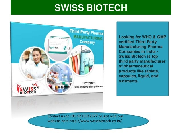Swiss Biotech - Third Party Pharma Manufacturers in India Slide 2