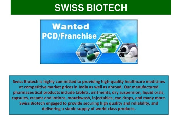 Swiss Biotech - Third Party Pharma Manufacturers in India Slide 3