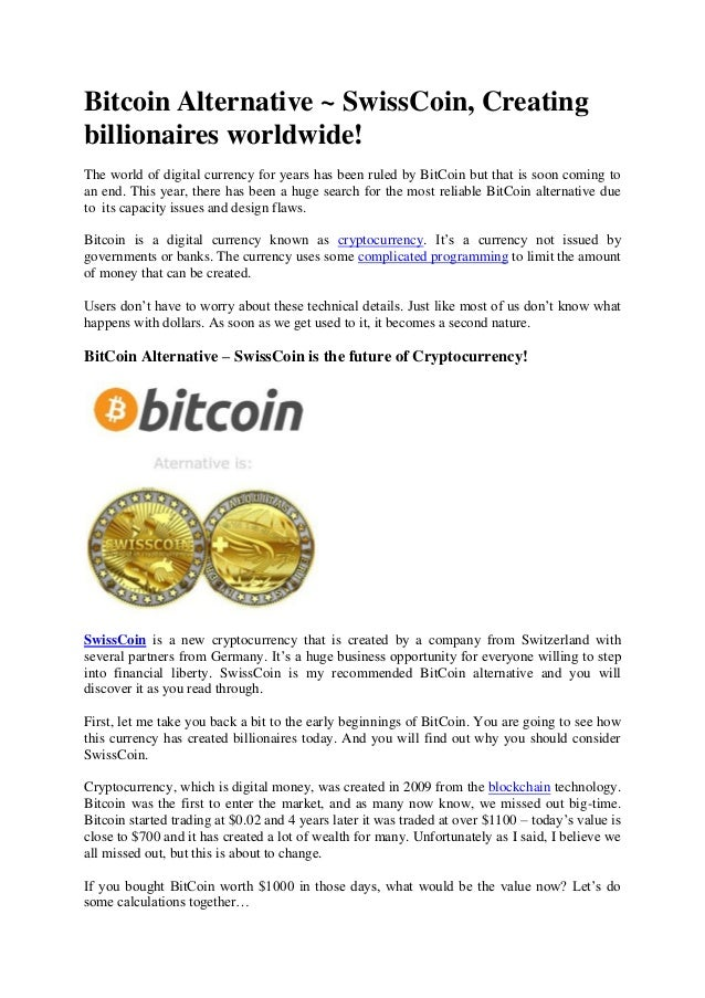 Bitcoin Alternative ~ SwissCoin, Creating billionaires worldwide! The world  of digital currency for years ...