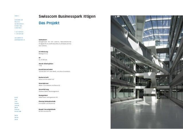 Atelier 5  Architekten und  Planer AG  Sandrainstrasse 3  Postfach 5263  CH 3001 Bern  T +41 31 327 52 52  F +41 31 327 52...