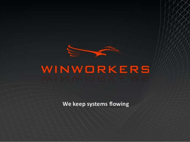 We keep systems flowing