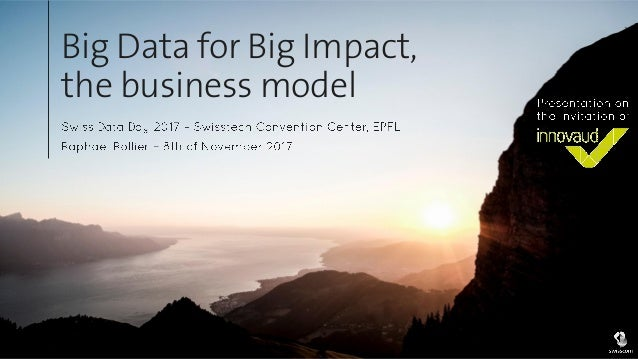 Big Data for Big Impact, the business model
