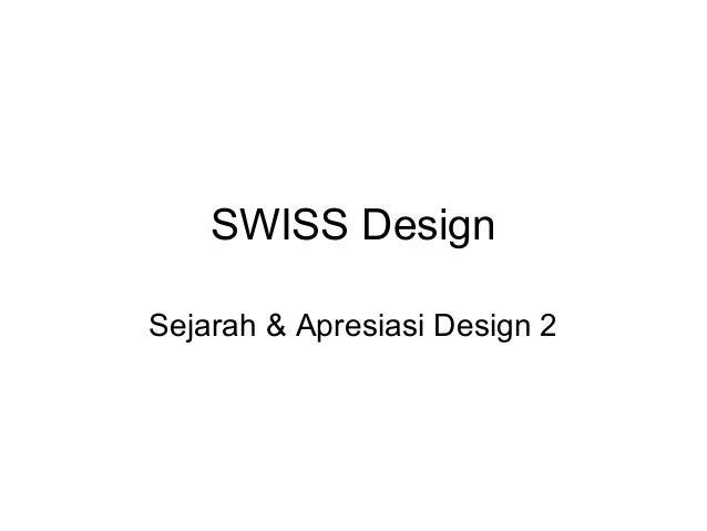 SWISS Design Sejarah & Apresiasi Design 2