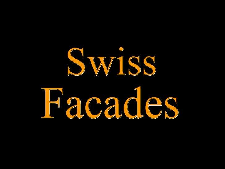 Swiss Facades