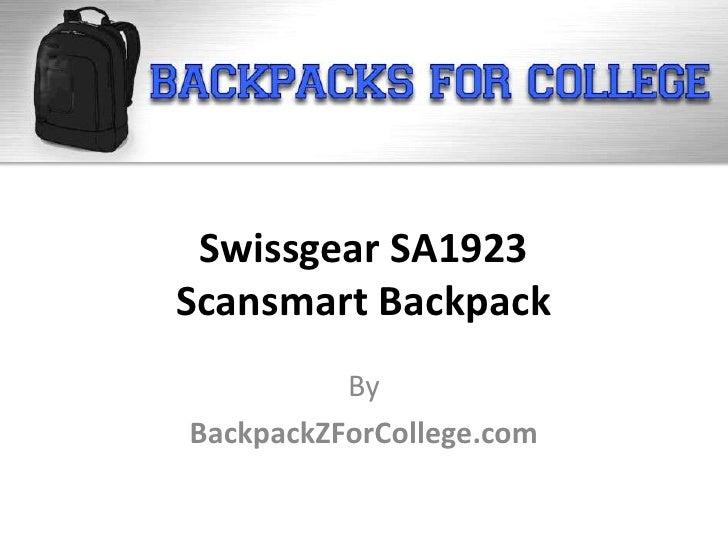 Swissgear SA1923Scansmart Backpack          ByBackpackZForCollege.com