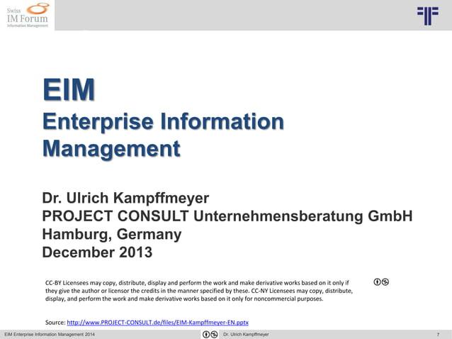 7 © PROJECT CONSULT Unternehmensberatung Dr. Ulrich Kampffmeyer GmbH 2011 / Autorenrecht: <Vorname Nachname> Mai-15 / Quel...