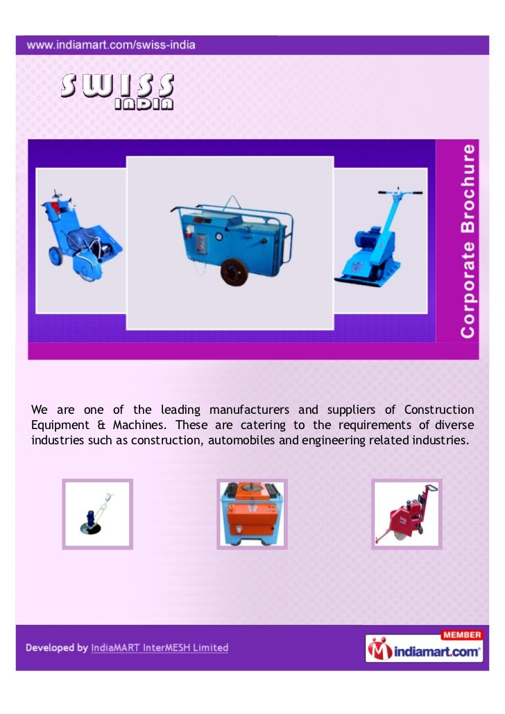 We are one of the leading manufacturers and suppliers of ConstructionEquipment & Machines. These are catering to the requi...