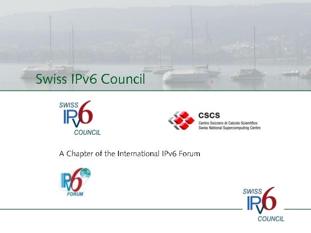 Presentation of the Swiss IPv6 Council English