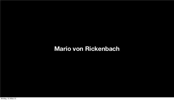 Mario von RickenbachMontag, 12. März 12