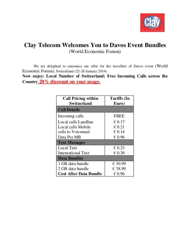 Clay Telecom Welcomes You to Davos Event Bundles (World Economic Forum) We are delighted to announce our offer for the tra...