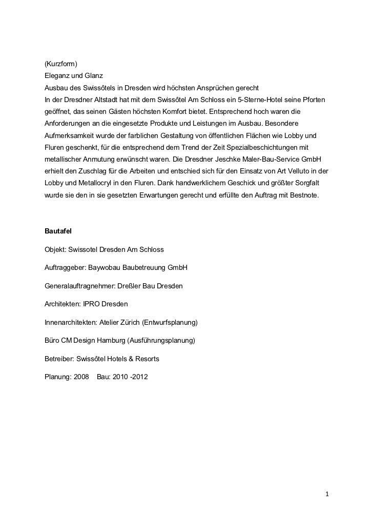 (Kurzform)Eleganz und GlanzAusbau des Swissôtels in Dresden wird höchsten Ansprüchen gerechtIn der Dresdner Altstadt hat m...