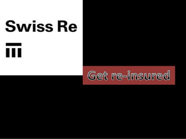 Company Description     • Established in 1863, Swiss Re is one of the major players in the       global reinsurance sector...
