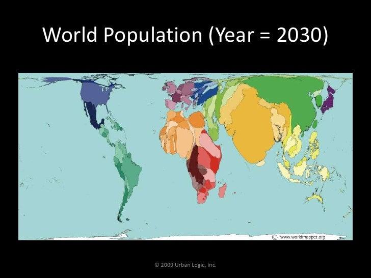World Population (Year = 2030) <br />© 2009 Urban Logic, Inc.<br />