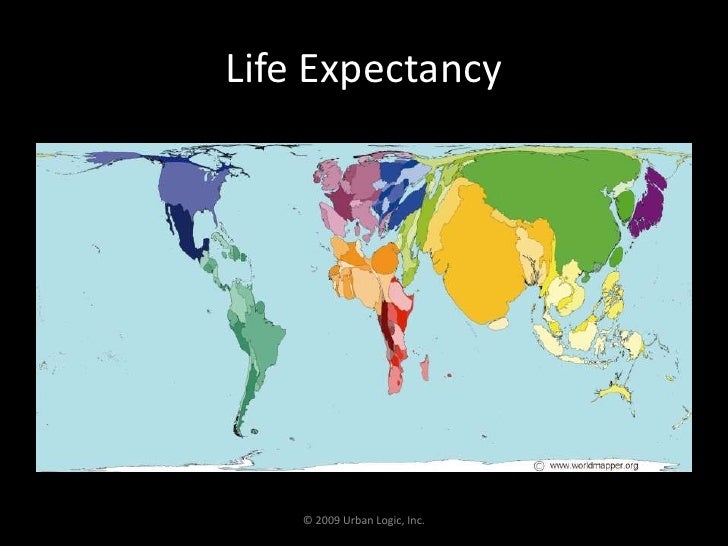 Life Expectancy<br />© 2009 Urban Logic, Inc.<br />