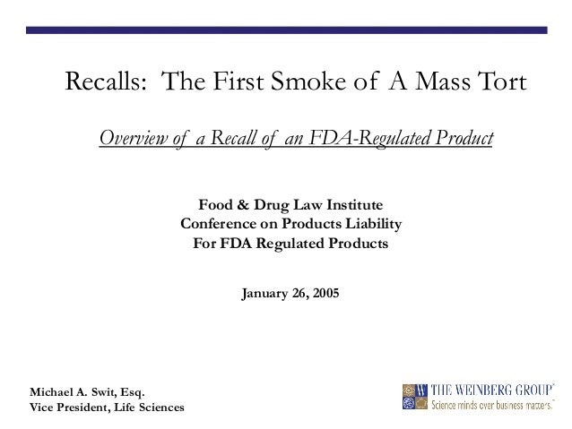 Recalls: The First Smoke of A Mass Tort -- Overview of a