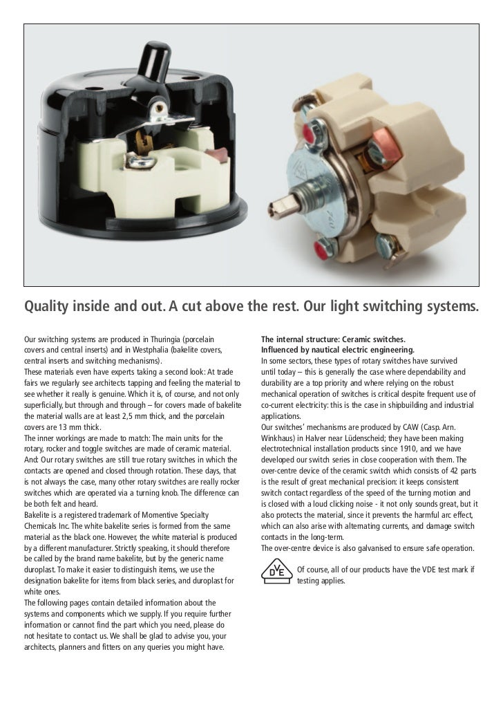 Quality inside and out. A cut above the rest. Our light switching systems.Our switching systems are produced in Thuringia ...