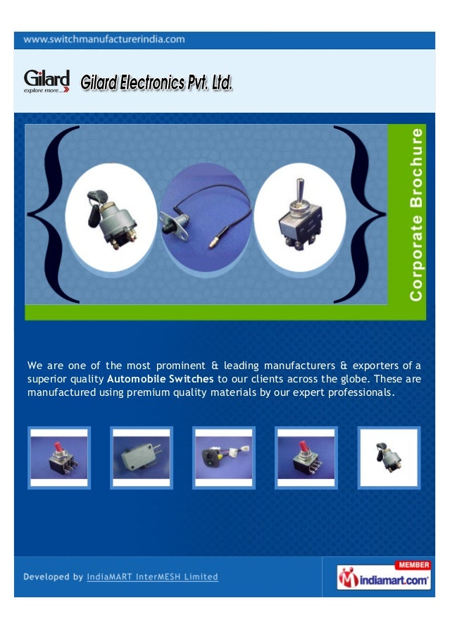 We are one of the most prominent & leading manufacturers & exporters of asuperior quality Automobile Switches to our clien...