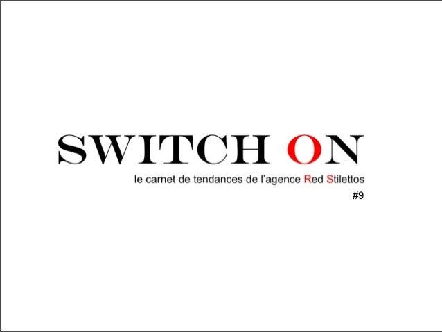 SWITCH ON #9, le carnet de tendances de RED STILETTOS Slide 1