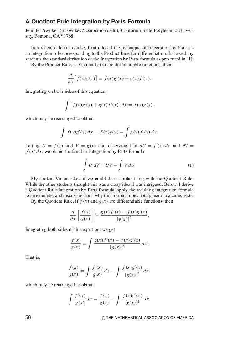 A Quotient Rule Integration by Parts FormulaJennifer Switkes (jmswitkes@csupomona.edu), California State Polytechnic Unive...