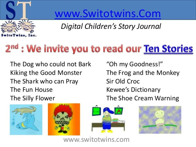 """www.Switotwins.Com                Digital Children's Story JournalThe Dog who could not Bark    """"Oh my Goodness!""""Kiking th..."""