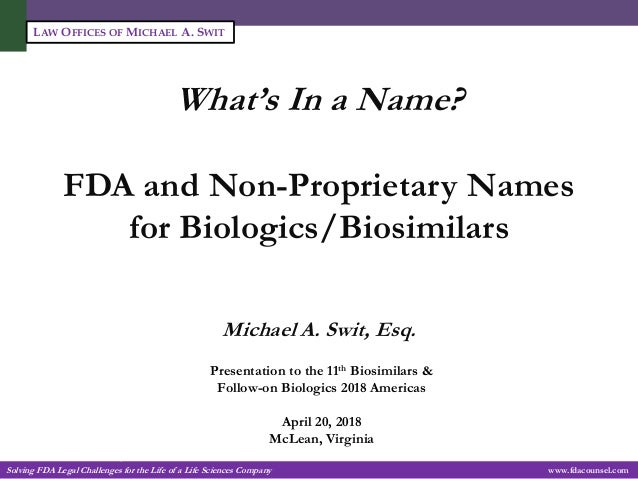 What's In a Name? FDA and Non-Proprietary Names for