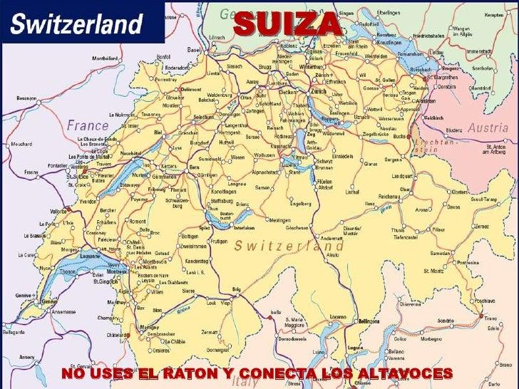 SUIZA     SwitzerlandNO USES EL RATON Y CONECTA LOS ALTAVOCES